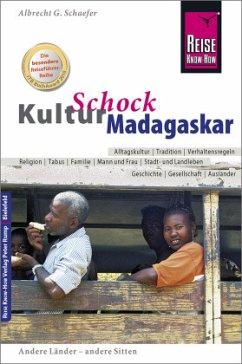 Reise Know-How KulturSchock Madagaskar - Schaefer, Albrecht G.