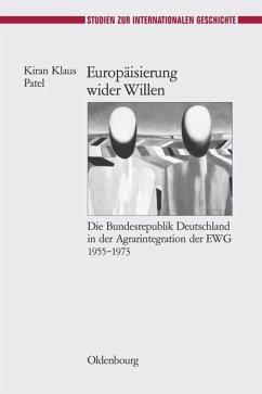 Europäisierung wider Willen - Patel, Kirian Kl.