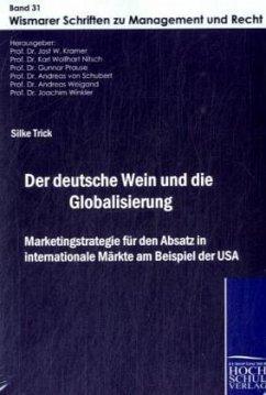 Der deutsche Wein und die Globalisierung