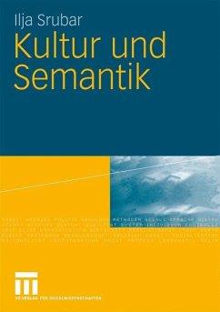 Kultur und Semantik - Srubar, Ilja
