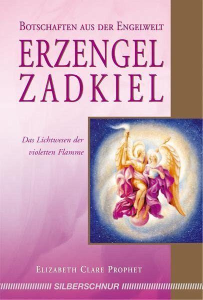 Erzengel Zadkiel - Prophet, Elizabeth Cl.