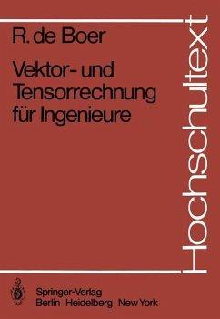Vektor- und Tensorrechnung für Ingenieure