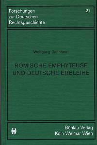 Römische Emphyteuse und deutsche Erbleihe