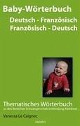 Baby Wörterbuch Deutsch /Französisch - Französisch /Deutsch