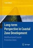 Long-Term Perspective in Coastal Zone Development