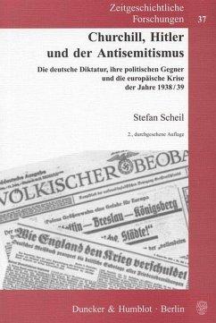 Churchill, Hitler und der Antisemitismus - Scheil, Stefan