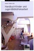 Handbuch Kinder- und Jugendbibliotheksarbeit