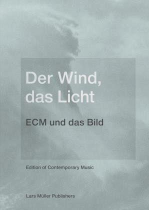Der Wind, das Licht
