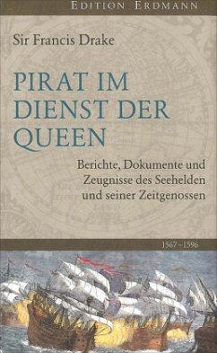 Pirat im Dienst der Queen - Drake, Francis, Sir