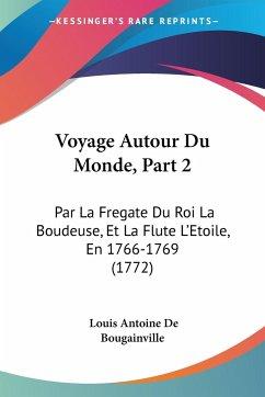 Voyage Autour Du Monde, Part 2