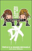 Are You Ready?: The Unauthorized History of DX