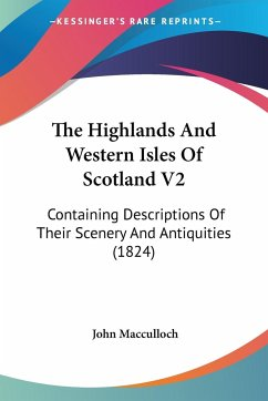 The Highlands And Western Isles Of Scotland V2