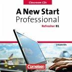 A New Start - Professional Refresher. Europäischer Referenzrahmen: B1. Classroom CD