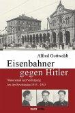 Eisenbahner gegen Hitler
