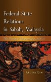 Federal-State Relations in Sabah, Malaysia