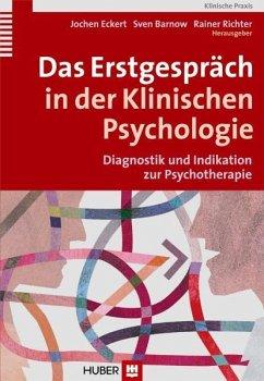 Das Erstgespräch in der Klinischen Psychologie