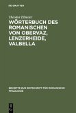 Wörterbuch des Romanischen von Obervaz, Lenzerheide, Valbella