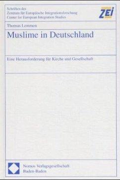 Muslime in Deutschland. - Lemmen, Thomas
