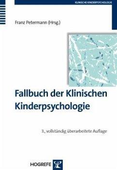 Fallbuch der Klinischen Kinderpsychologie und -psychotherapie