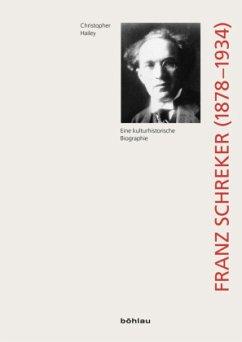 Franz Schreker (1878-1934) - Hailey, Christopher