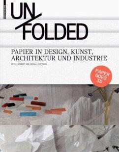 Unfolded - Schmidt, Petra; Stattmann, Nicola