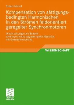 Kompensation von sättigungsbedingten Harmonischen in der Strömen feldorientiert geregelter Synchronmotoren