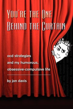 You're the One Behind the Curtain