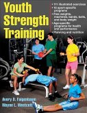 Youth Strength Training: Programs for Health, Fitness and Sport