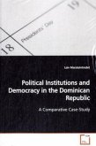 Political Institutions and Democracy in the Dominican Republic