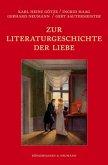 Zur Literaturgeschichte der Liebe