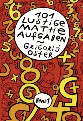 101 lustige Matheaufgaben Bd.1 - Oster, Grigorij