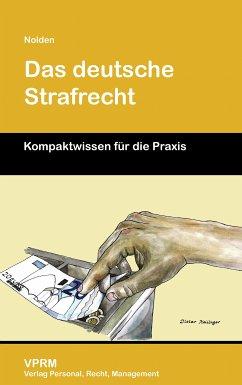 Das deutsche Strafrecht