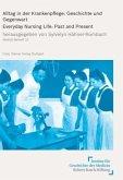 Alltag in der Krankenpflege / Everyday Nursing Life