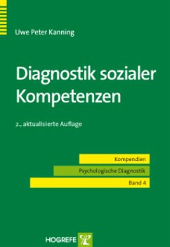 Diagnostik sozialer Kompetenzen - Kanning, Uwe P.