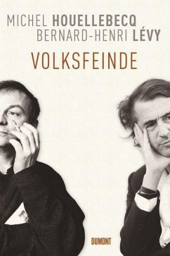 Volksfeinde - Houellebecq, Michel; Lévy, Bernard-Henri