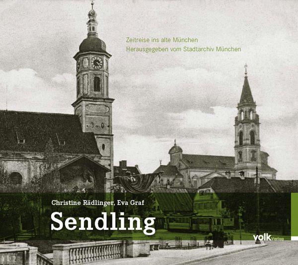 Sendling - Rädlinger, Christine; Graf, Eva