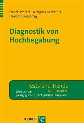 Diagnostik von Hochbegabung - Baudson, Tanja Gabriele; Baumann, Nicola; Bertling, Jonas; Gauck, Letizia; Gebker, Stefanie; Hasselhorn, Marcus