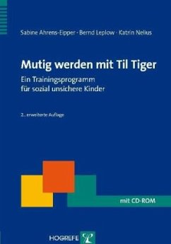 Mutig werden mit Til Tiger - Ahrens-Eipper, Sabine; Leplow, Bernd; Nelius, Katrin