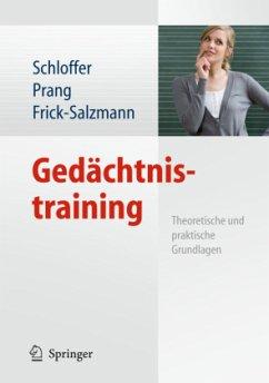 Gedächtnistraining - Schloffer, Helga / Prang, Ellen / Frick-Salzmann, Annemarie (Hrsg.)