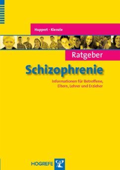 Ratgeber Schizophrenie - Huppert, Rainer; Kienzle, Norbert