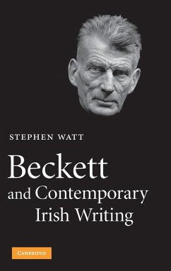 Beckett and Contemporary Irish Writing - Watt, Stephen