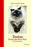 Tootoo - Immer das letzte Wort