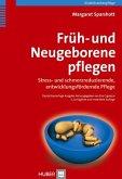 Früh- und Neugeborene pflegen