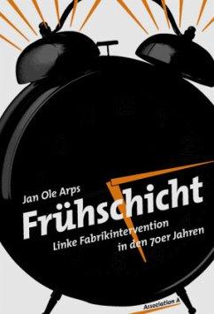 Frühschicht - Arps, Jan O.