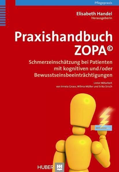 Praxishandbuch ZOPA© - Handel, Elisabeth (Hrsg.). Unter Mitarbeit von Gnass, Irmela / Müller, Wilma / Sirsch, Erika