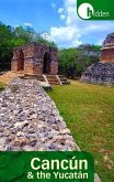 Hidden Cancan and the Yucatan