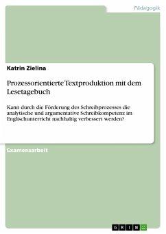Prozessorientierte Textproduktion mit dem Lesetagebuch