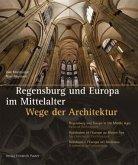 Regensburg und Europa im Mittelalter
