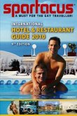 Spartacus International Hotel & Restaurant Guide 2010