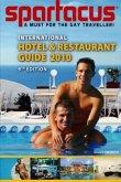 Spartacus International Hotel & Restaurant Guide 2010